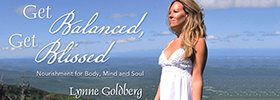Get Balanced, Get Blissed: A 'W'holistic Approach to Health & Healing