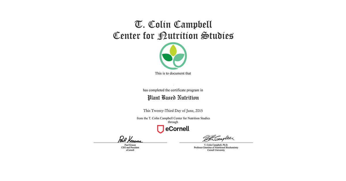 Plant Based Nutrition Certificate T Colin Campbell Center