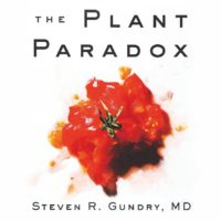 """The Plant Paradox"" by Steven Grundy MD-- A Commentary"