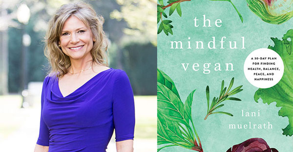 The Mindful Vegan with Lani Mulrath